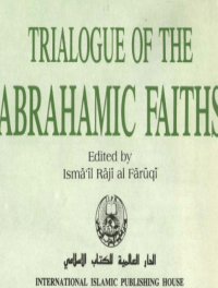 TRIALOGUE OF THE ABRAHAMIC FAITHS pdf