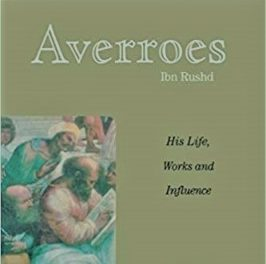 Averroes His Life, Work and Influence pdf