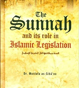 The Sunnah and Its Role in Islamic Legislation pdf