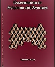 Chance and Determinism in Avicenna and Averroes
