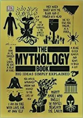 THE MYTHOLOGY BOOK: BIG IDEAS SIMPLY EXPLAINED image