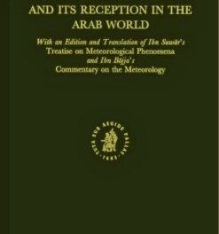 Aristotle's Meteorology and Its Reception in the Arab World