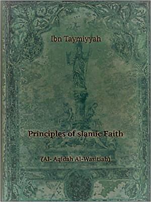Principles of Islamic Faith. (Al- Aqidah Al-Wasitiah) pdf