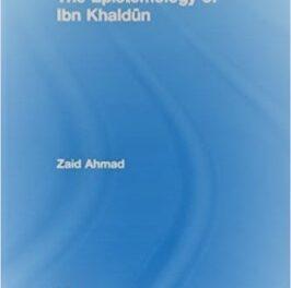 The Epistemology of Ibn Khaldun pdf