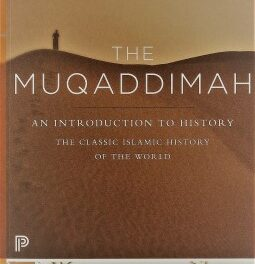 The Muqaddimah – An Introduction to History pdf