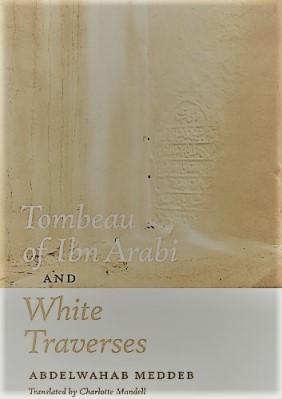 Tombeau of Ibn Arabi and White Traverses pdf
