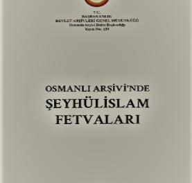 ŞEYHÜLİSLAM FETVALARI ÖRNEKLERİ pdf indirin