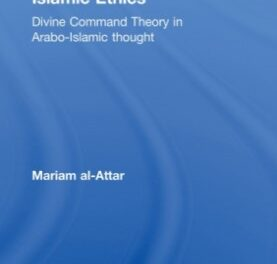 Divine Command Theory in Arabo-Islamic Thought pdf