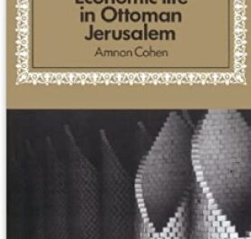 Economic Life in Ottoman Jerusalem pdf