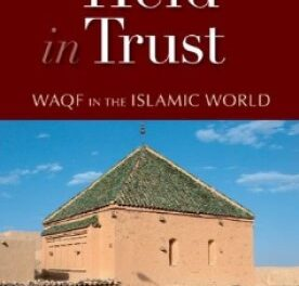 Held in Trust Waqf in the Islamic World pdf