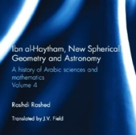 Ibn al-Haytham New Astronomy and Spherical Geometry pdf