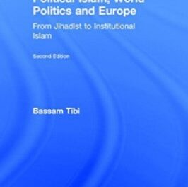 Political Islam World Politics and Europe pdf