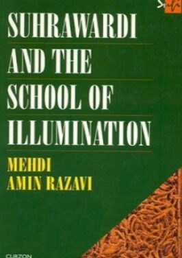 Suhrawardi and the School of Illumination pdf