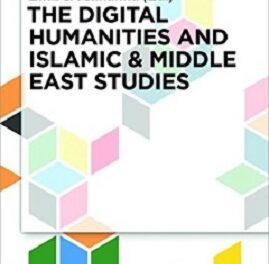 The Digital Humanities and Islamic pdf
