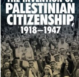 The Invention of Palestinian Citizenship pdf