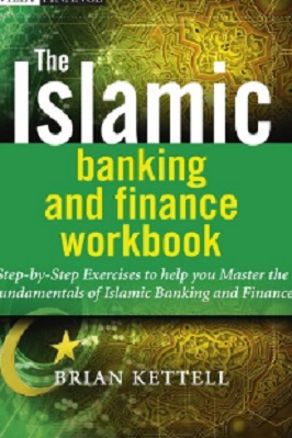 The Islamic Banking and Finance Workbook pdf