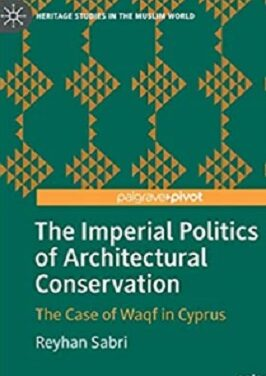 The Imperial Politics of Architectural Conservation pdf