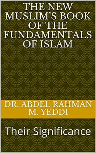 The New Muslim Book of The Fundamentals of Islam pdf