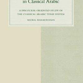 Tense and Text in Classical Arabic pdf download