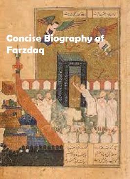 A CONSICE BIOGRAPHY OF AL-FARAZDAQ