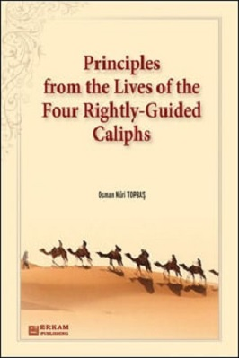 PRINCIPLES FROM THE LIVES OF THE CALIPHS